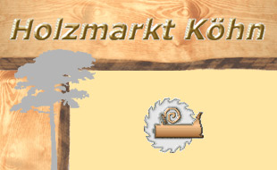 Holzmarkt Köhn - Fachbetrieb für Holzbau