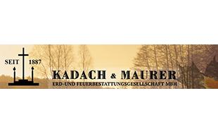 Kadach & Maurer Erd- und Feuerbestattungsgesellschaft mbH