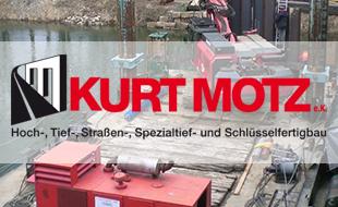 Kurt Motz Baubetriebsgesellschaft Hoch-, Tief-, Straßen- und Spezialtiefbau
