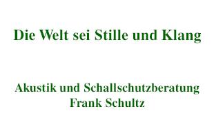Akustik und Schallschutzberatung Dipl.-Ing. Frank Schultz