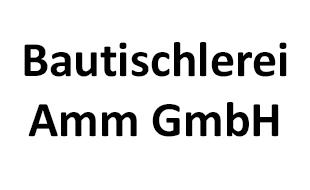 Bautischlerei Amm GmbH